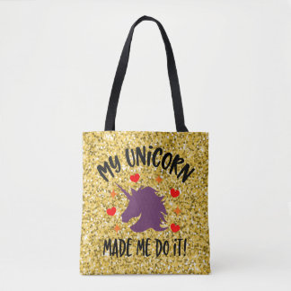 Funny Unicorn Made Me Do It Gold Glitter Tote Bag