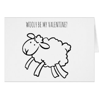FUNNY Valentine Sheep Wooly be my Valentine card