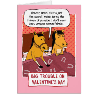 Funny Valentine's Day Card: Horse Trouble Greeting Card