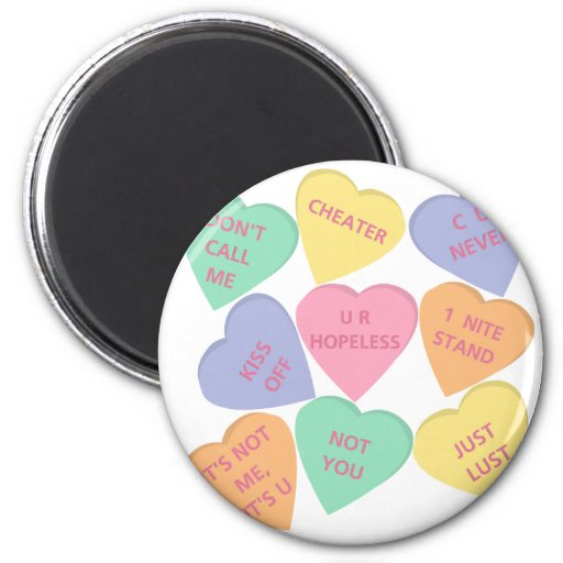 Funny Valentine's Day conversation hearts Refrigerator Magnets