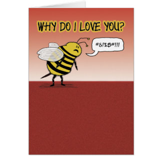 Funny Valentine's Day: Just Bee Cuss Greeting Card