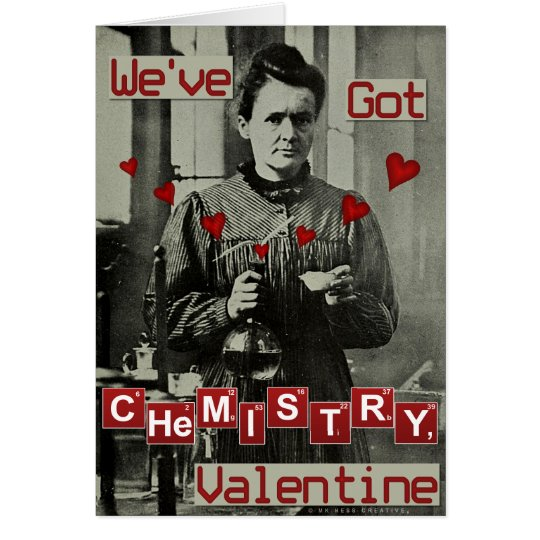 Funny Valentine's Day Marie Curie Chemistry Nerdy Card