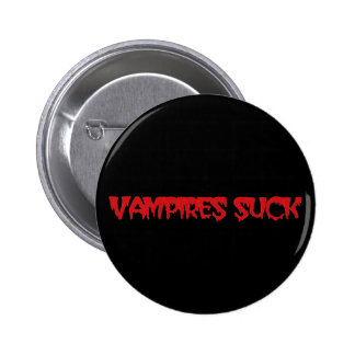 Funny Vampires Suck Halloween Button Pin