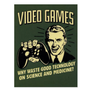 Funny Video Game Saying Postcard