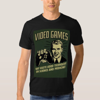 Funny Video Game Saying Tee Shirt