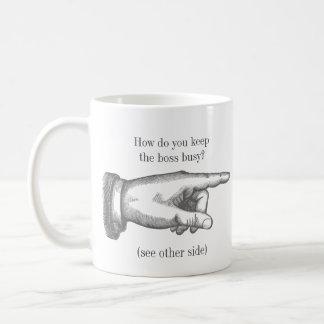 "Funny Vintage ""How do you keep someone busy?"" Basic White Mug"