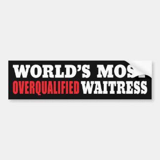 Funny Waitress Slogan Bumper Sticker