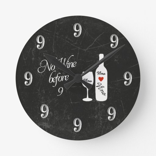 Funny Wall Clock - No Wine before 9