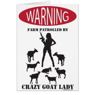 FUNNY Warning Farm Patrolled by Crazy Goat LAdy Greeting Card