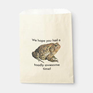 Funny We hope you had a toadly awesome time Favour Bags
