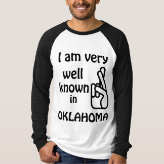 Funny Well Known in Oklahoma Raglan T-shirt