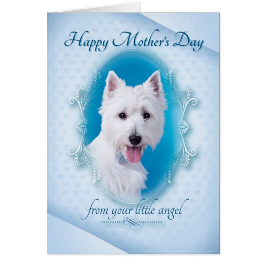 Funny Westie Mother's Day Card