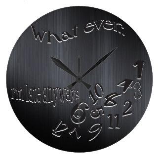 Funny Whatever I'm Late Dark Brushed Metal Large Clock