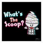 Funny What's the Scoop IceCream Poster