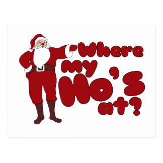 Funny Where my Ho's At Santa Postcard