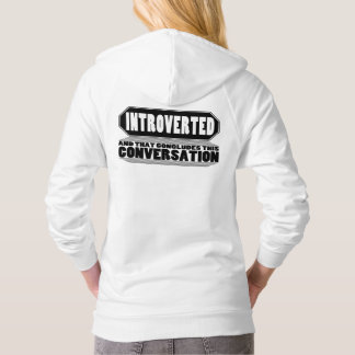 Funny White Introvert Pullover Hoodie