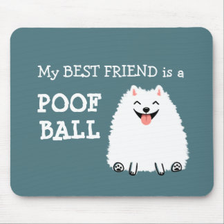Funny White Pomeranian Poof Ball Mouse Mat