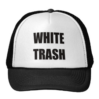 Funny White Trash T-shirts Gifts Cap