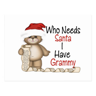 Funny Who Needs Santa Grammy Postcards