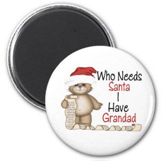 Funny Who Needs Santa Grandad 6 Cm Round Magnet
