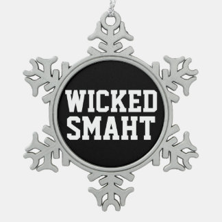 Funny Wicked Smart Smaht Boston Accent Snowflake Pewter Christmas Ornament