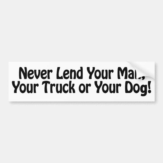 Funny Wife Gifts! Bumper Sticker