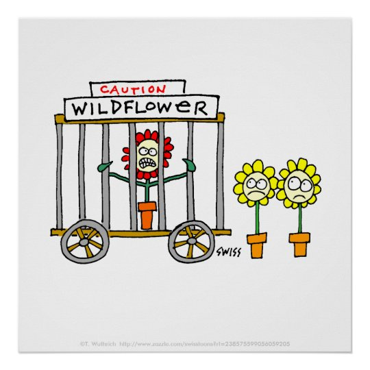 Funny Wild Wildflower Cartoon Gardener Kitchen Poster