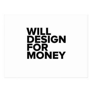 Funny Will Design For Money Postcard