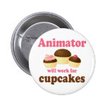 Funny Will Work for Cupcakes Animator Pinback Buttons