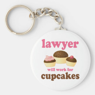 Funny Will Work for Cupcakes Lawyer Basic Round Button Key Ring