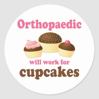 Funny Will Work for Cupcakes Orthopaedic Round Sticker