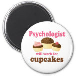 Funny Will Work for Cupcakes Psychologist