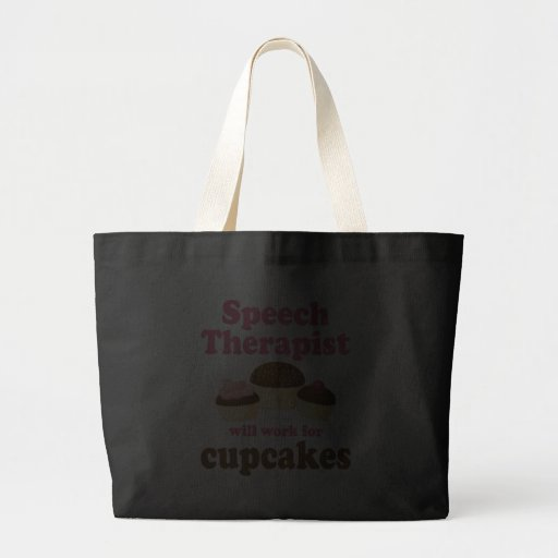Funny Will Work for Cupcakes Speech Therapist Canvas Bag