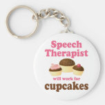 Funny Will Work for Cupcakes Speech Therapist Basic Round Button Key Ring