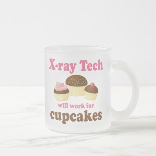 Funny Will Work for Cupcakes X-ray Tech Frosted Glass Mug