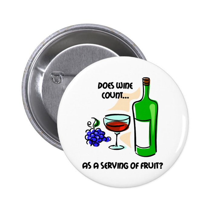 Funny wine humour saying 6 cm round badge