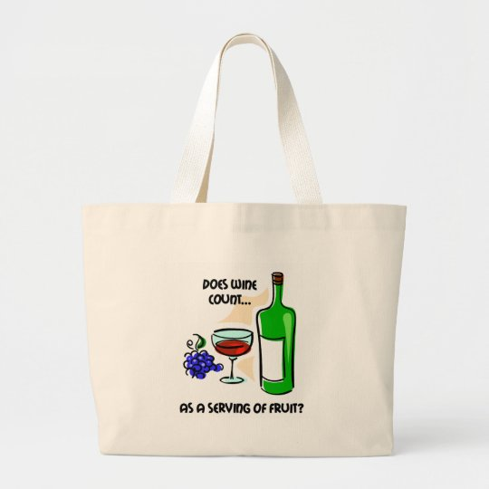 Funny wine humour saying large tote bag