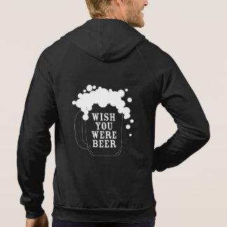 Funny Wish You Were Beer Hoodie
