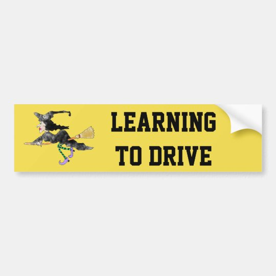 Funny witch learning to drive bumper sticker