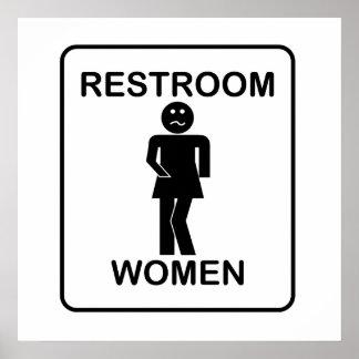 Funny Women s Restroom Sign Poster