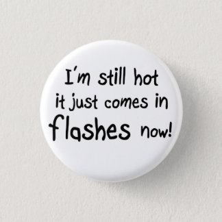 Funny womens birthday gifts quote joke buttons