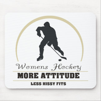 Funny Womens Hockey More Attitude Mouse Pad