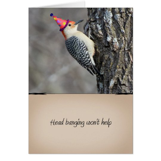 Funny Woodpecker Birthday Card