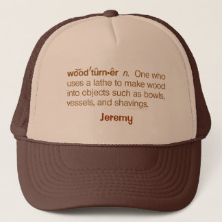 Funny Woodturner Definition Woodturning Name Trucker Hat