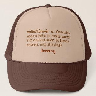 Funny Woodturner Definition Woodturning Name Trucker Hat