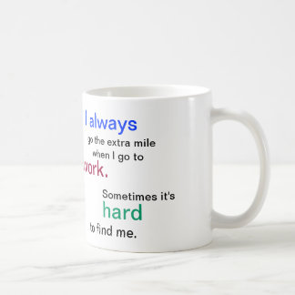 Funny Work Mug: Office Coffee Mug