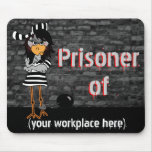 Funny Workaholic Gift Mouse Pad