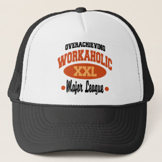 Funny Workaholic Trucker Hat