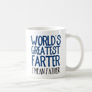 86ee97ba Funny World's Greatest Farther I Mean Father Coffee Mug