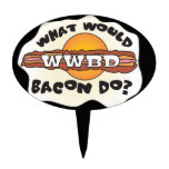 Funny WWBD, What Would Bacon Do?